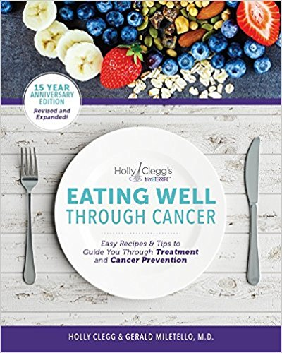 Eating Well through Cancer vy Holly Clegg
