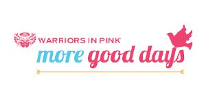 Warriors in Pink More Good Days