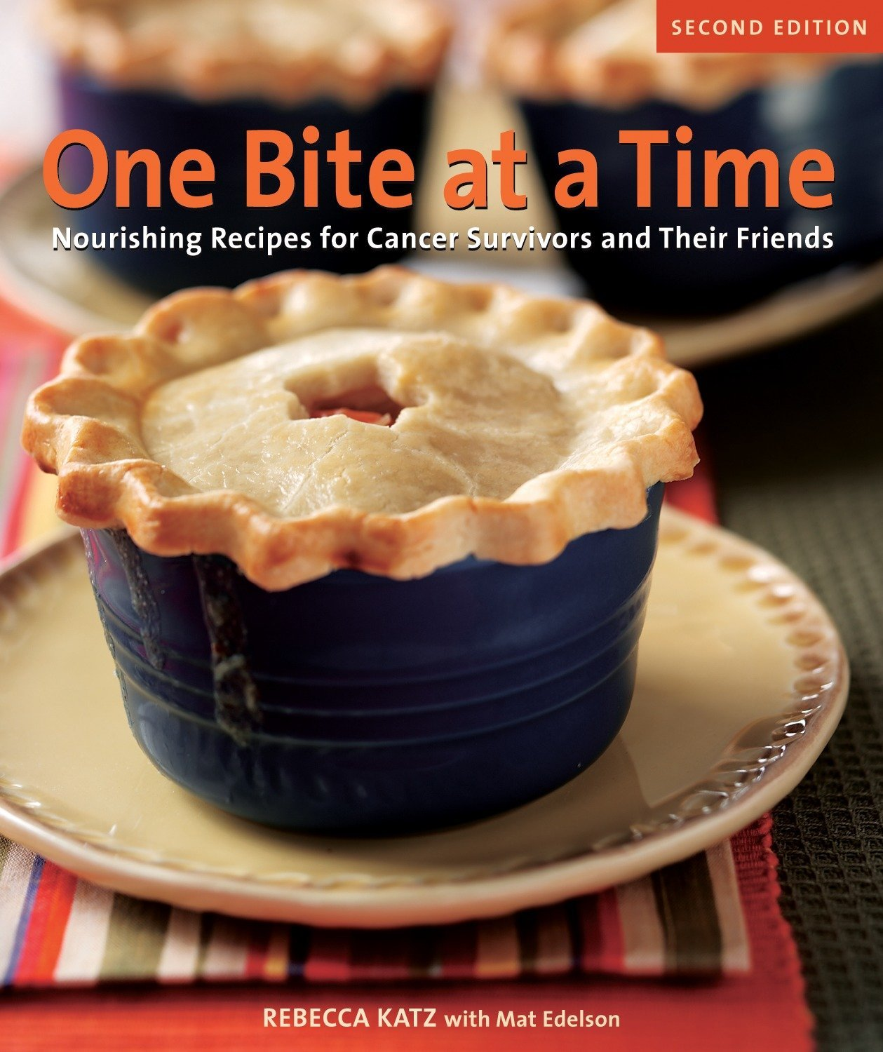 One Bite at a Time Cookbook for Cancer Patients