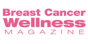 Breast Cancer Wellness Magazine Free Subscription for Patients